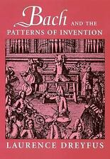 Bach and the Patterns of Invention, Dreyfus, Laurence, Good Book