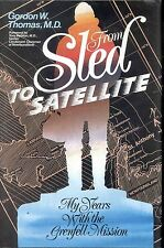 From Sled Satelite to  Grenfell Mission Newfoundland Book