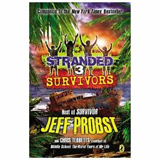 Survivors 3 by Christopher Tebbetts and Jeff Probst (2013, Paperback)