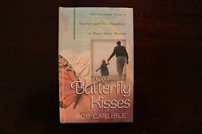 A Journal of Butterfly Kisses by Bob Carlisle Father and Daughter Reflections