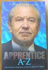 The Apprentice A-Z by Charlie Burden (Electronic book text, 2011) Katy Hopkins