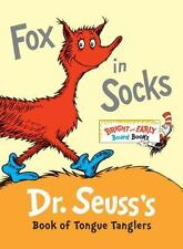 Bright and Early Board Books: Fox in Socks : Dr. Seuss's Book of Tongue Tanglers
