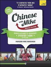 Chinese with Mike: A Coursebook for Advanced Beginners to Intermediate with Audi