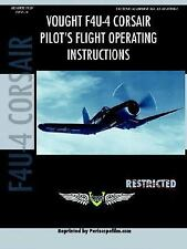 Vought f4u-4 Corsair Fighter Pilot's Fli by Periscope Film.Com (2007, Paperback)