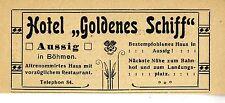 """Aussig in Böhmen Hotel """" Goldenes Schiff """" Historische Reklame von 1909"""