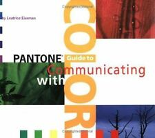 Pantone Guide to Communicating With Color-ExLibrary