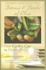 Farms And Foods of Ohio: From Garden Gate to Dinner Plate Marilou K. Suszko Har