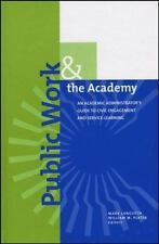 JB - Anker: Public Work and the Academy : An Academic Administrator's Guide...