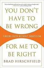 You Don't Have to Be Wrong for Me to Be Right: Finding Faith Without F-ExLibrary