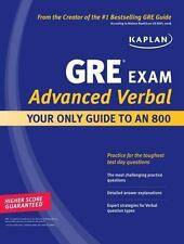 Kaplan GRE Exam Advanced Verbal: Your Only Guide to an 800 (Perfect Score Series