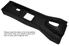 BLACK STITCHING MANUAL CENTRE CONSOLE TRIM LEATHER COVER FITS JAGUAR E TYPE V12