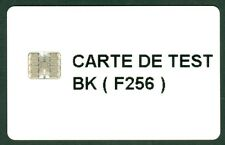 CARTE DE TEST BK (F256)  NON  FONCTIONNEL