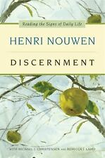 Discernment : Reading the Signs of Daily Life by Henri Nouwen (2013, Hardcover)