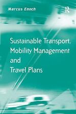 NEW - Sustainable Transport, Mobility Management and Travel Plans