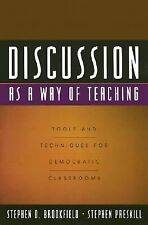 Discussion as a Way of Teaching: Tools and Techniques for Democratic C-ExLibrary