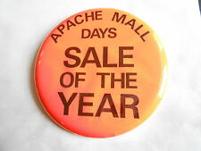 Cool Vintage Apache Mall Rochester MN Days Sale of the Year Advertising Pinback