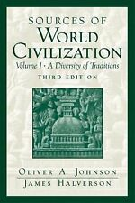 Sources of World Civilization: A Diversity of Traditions, Volume 1 (3rd Edition)