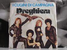 """I CUGINI DI CAMPAGNA - PREGHIERA / A.. A.. RAGAZZA CERCASI 45 GIRI 7"""" SEXY COVER"""