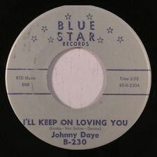 JOHNNY DAYE: I'll Keep On Loving You / One Of These Days 45 rare Soul