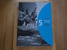 À plus! 5 Handreichungen für den Unterricht: ISBN 978-3-464-22095-5