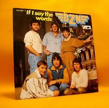 "Vinyl 7"" Single 45 BZN If I Say The Words 2TR 1984 (MINT VINYL) ! Dutch Pop"