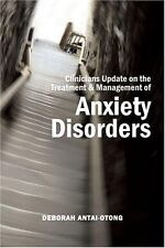 Clinicians Update on the Treatment and Management of Anxiety Disorders