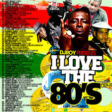 DJ ROY I LOVE THE 80'S REGGAE DANCEHALL MIX CD