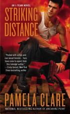 Striking Distance 6 by Pamela Clare (2013, Paperback)