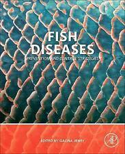 Fish Diseases: Prevention and Control Strategies by Elsevier Science...