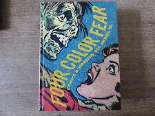 HORREUR FOUR COLOR FEAR Comics d'horreur des années 50 CREEPSHOW EC CREEPSHOW