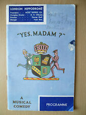LONDON HIPPODROME THEATRE PROGRAMME 1934- YES MADAM? by Jack Waller