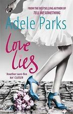 Love Lies by Adele Parks (Paperback, 2009)
