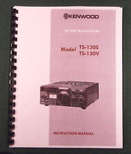 Kenwood TS-130S Instruction Manual -  Premium Card Stock Covers & 32 LB Paper!