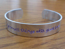 "Mother Teresa ""Do small things with great love"" or ANY short quote Cuff Bracelet"