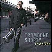 Backatown, Trombone Shorty, 0602527364131