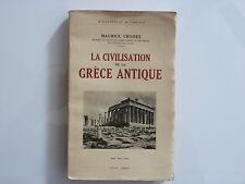LA CIVILISATION DE LA GRECE ANTIQUE / MAURICE CROISET  / 1932