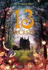 13 Treasures Trilogy: 13 Secrets 3 by Michelle Harrison (2013, Paperback)