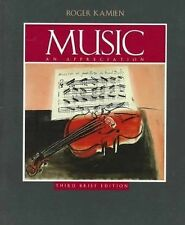 Music : An Appreciation by Roger Kamien (1997, Hardcover)