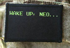 Wake Up Neo The Matrix Movie 2x3 Morale Patch  Molle Milspec Tactical