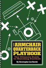 The Armchair Quarterback Playbook: The Ultimate Guide to Watching-ExLibrary