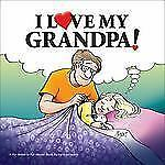 I Love My Grandpa!: A For Better or For Worse Book Johnston, Lynn Hardcover