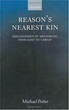Reason's Nearest Kin: Philosophies of Arithmetic from Kant to Carnap-ExLibrary