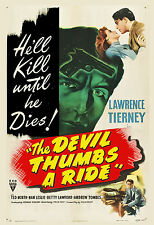 Film Noir: * The Devil Thumbs a Ride * Lawrence Tierney  Movie Poster 1947