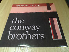 "The Conway Brothers - Turn It Up 12"" Vinyl TEN57-12 1985 - Ex Cond"