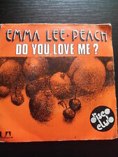 VINYLE 45 T EMMA LEE PEACH DO YOU LOVE ME/WHY CAN'T WE MAKE A GO OF IT  1975