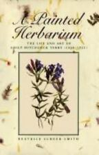 A Painted Herbarium: The Life and Art of Emily Hitchcock Terry (1838-1-ExLibrary