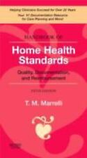 Handbook of Home Health Standards: Quality, Documentation, and Reimbursement, 5e