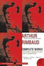 P. S. Ser.: Arthur Rimbaud - Complete Works : Including a Season in Hell and...