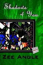 Shadows of You: Book Two in the Butt Busters Series by Angle, Zee -Paperback