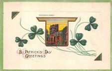 ST. PATRICK'S DAY HOLIDAY IRELAND MUCKROSS ABBEY EMBOSSED POSTCARD (c. 1910) 166